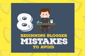 8-beginner-blogger-mistakes-to-avoid